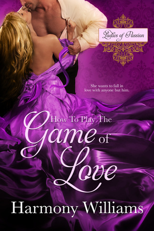 How to Play the Game of Love - Book 1