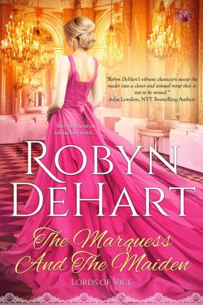 THE MARQUESS AND THE MAIDEN by Robyn DeHart (1)